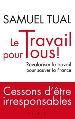couverture-livre-samuel-tual-le-travail-pour-tous